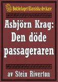 Omslagsbild för Asbjörn Krag: Den döde passageraren. Återutgivning av text från 1914