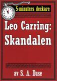 Omslagsbild för 5-minuters deckare. Leo Carring: Skandalen. Detektivberättelse.  Återutgivning av text från 1926