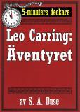 Omslagsbild för 5-minuters deckare. Leo Carring: Äventyret. Berättelse. Återutgivning av text från 1926