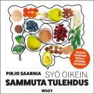 Cover for Syö oikein, sammuta tulehdus