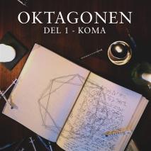 Omslagsbild för Oktagonen del 1: Koma