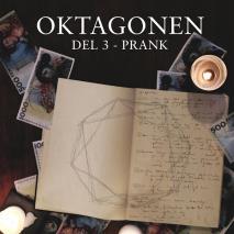 Omslagsbild för Oktagonen del 3: Prank
