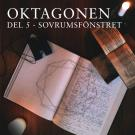 Cover for Oktagonen del 5: Sovrumsfönstret