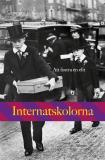 Cover for Internatskolorna : Att fostra en elit