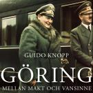 Bokomslag för Göring: Mellan makt och vansinne