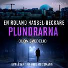 Omslagsbild för Plundrarna: En Roland Hassel-deckare