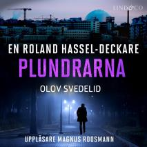 Cover for Plundrarna: En Roland Hassel-deckare