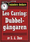 Cover for 5-minuters deckare. Leo Carring: Dubbelgångaren. Detektivhistoria. Återutgivning av text från 1917