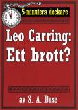 Cover for 5-minuters deckare. Leo Carring: Ett brott? Berättelse. Återutgivning av text från 1916