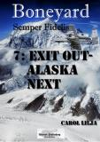 Cover for Boneyard del 7- exit out Alaska next