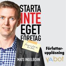 Cover for Starta inte eget företag