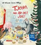 Cover for Tjoho, nu är det jul! : Adventsbok 2017