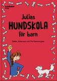 Cover for Julias hundskola för barn