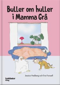Cover for Buller om huller i Mamma Grå