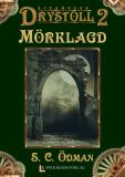Cover for Mörklagd (Drystoll 2)