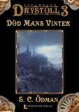 Cover for Död Mans Vinter (Drystoll 3)
