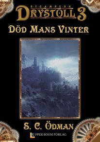 Omslagsbild för Död Mans Vinter (Drystoll 3)
