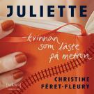 Cover for Juliette – kvinnan som läste på metron