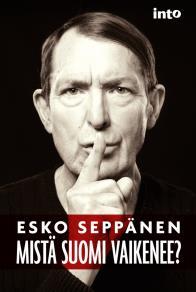 Cover for Mistä Suomi vaikenee?