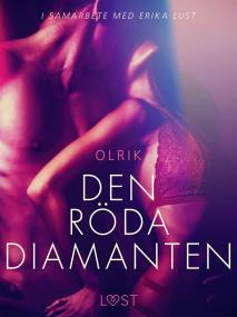 Omslagsbild för Den röda diamanten - erotisk novell