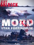 Cover for Mord utan förbindelse