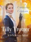 Omslagsbild för Tilly Trotter: kärlekens höst