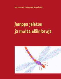 Omslagsbild för Jamppa jalaton: ja muita eläinloruja