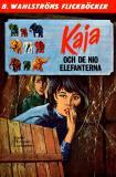 Omslagsbild för Kaja 5 - Kaja och de nio elefanterna