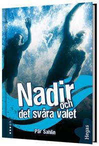 Cover for Nadir och det svåra valet