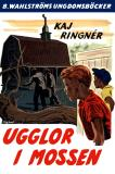 Cover for Ugglor i mossen