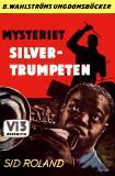 Omslagsbild för Vi tre 2 - Mysteriet Silvertrumpeten