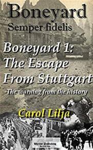 Cover for Boneyard 1-The escape from Stuttgart