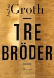 Cover for Tre bröder