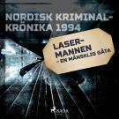 Omslagsbild för Lasermannen - en mänsklig gåta