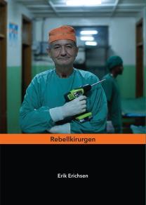 Omslagsbild för Rebellkirurgen