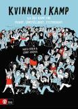Omslagsbild för Kvinnor i kamp : 150 års kamp för frihet, jämställdhet, systerskap