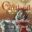 Cover for A Steeplechase for Love (Barbara Cartland's Pink Collection 84)