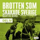 Cover for Brotten som skakade Sverige, del 4