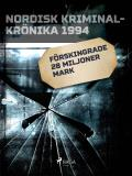 Cover for Förskingrade 28 miljoner mark