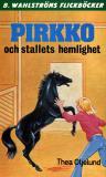 Bokomslag för Pirkko 3 - Pirkko och stallets hemlighet