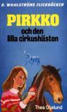 Omslagsbild för Pirkko 4 - Pirkko och den lilla cirkushästen
