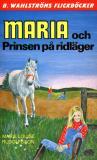 Omslagsbild för Maria 9 - Maria och Prinsen på ridläger