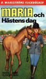 Omslagsbild för Maria 11 - Maria och Hästens dag