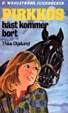 Omslagsbild för Pirkko 10 - Pirkkos häst kommer bort