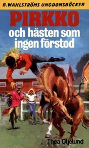 Cover for Pirkko 18 - Pirkko och hästen som ingen förstod