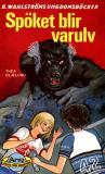Omslagsbild för Arvo, killen från framtiden 7 - Spöket blir varulv