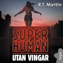 Cover for Superhuman: Utan vingar