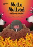 Bokomslag för Mulle Mullvad – vad finns däruppe?