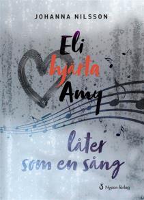 Cover for Eli hjärta Amy låter som en sång