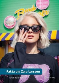 Omslagsbild för Fakta om Zara Larsson